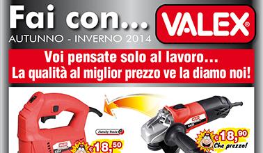 Promozioni Valex autunno-inverno 2015 - Termosider Ferramenta Sorrento